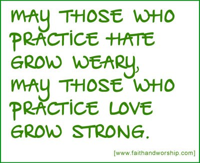 May those who practice hate - faithandworship.com