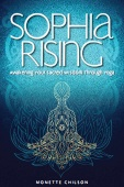 Sophia Rising by Monette Chilson