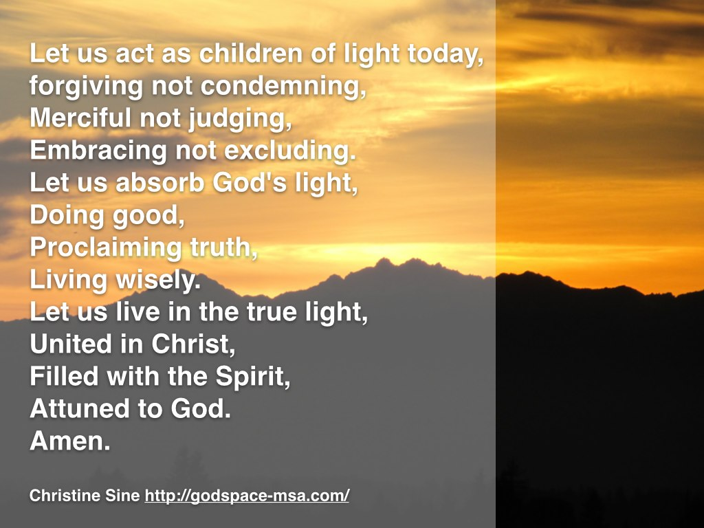 Let us act as children of light.001