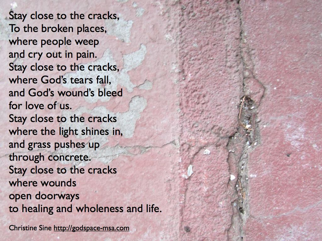 Stay close to the cracks.001