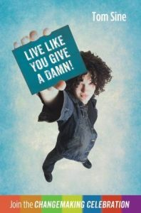 Live Like You Give a Damn