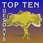 Top Ten Tuesday – Creative Prayer and Practices in Ordinary Living