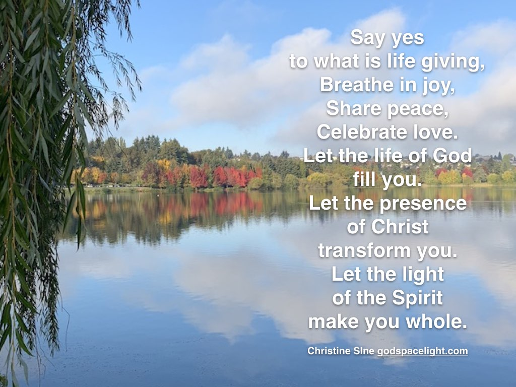 Meditation Monday – Say Yes To What is Life Giving