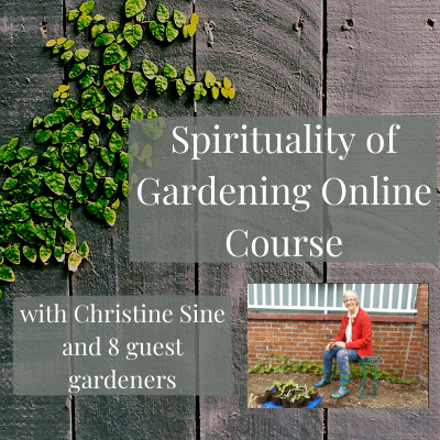 Spirituality of Gardening Online Course