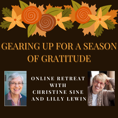 Gearing Up for a Season of Gratitude Online Retreat